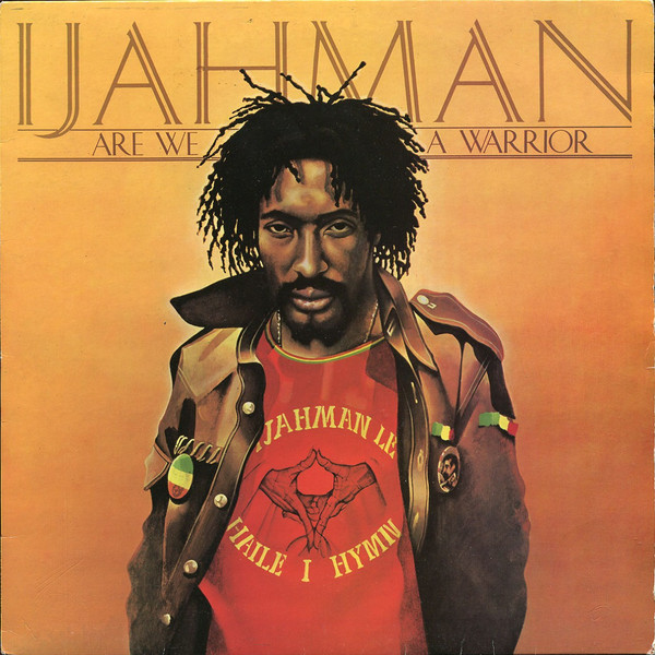 Ijahman Levi – Are We A Warrior