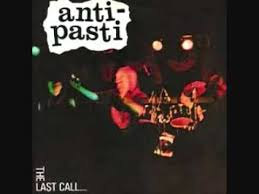 Anti-Pasti – The Last Call