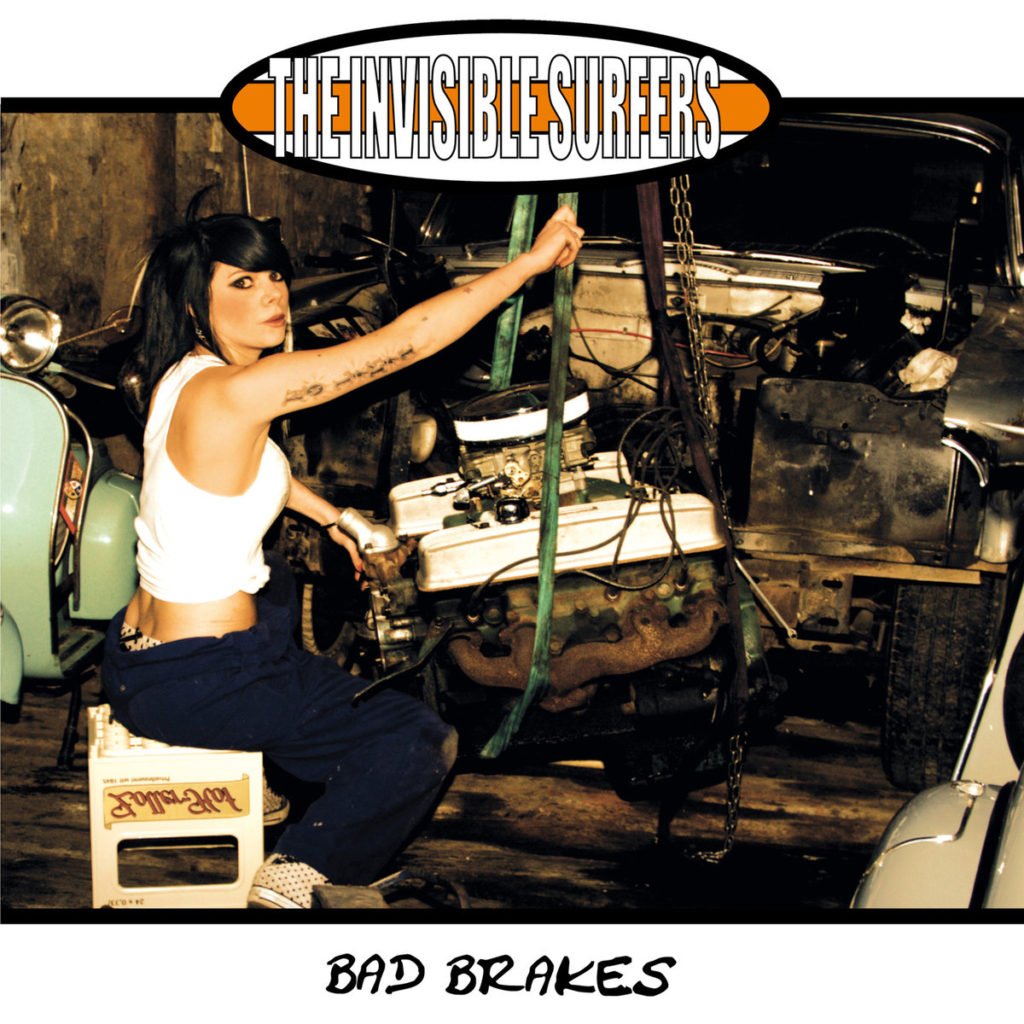 The Invisible Surfers – Bad Brakes