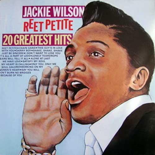 Jackie Wilson – Reet Petite: 20 Greatest Hits