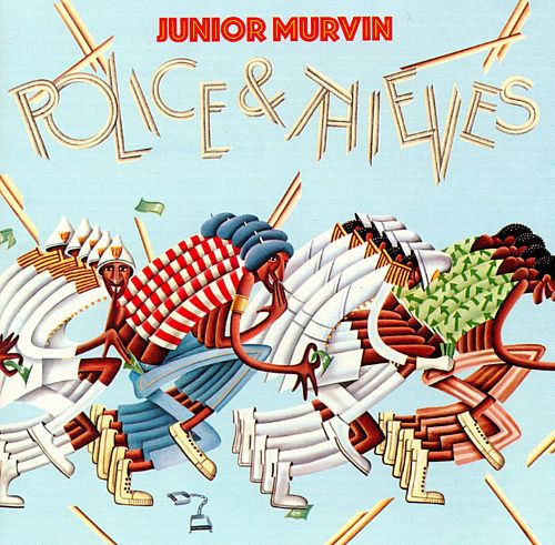 Junior Murvin – Police & Thieves