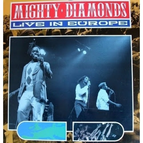 The Mighty Diamonds – Live In Europe