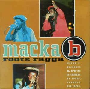 Macka B – Roots Ragga