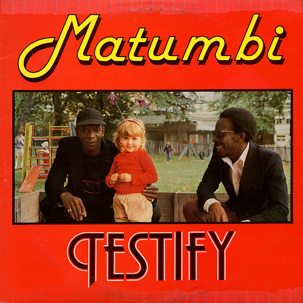 Matumbi – Testify