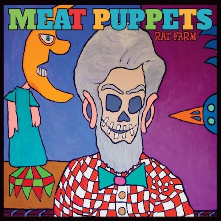 Meat Puppets – Rat Farm