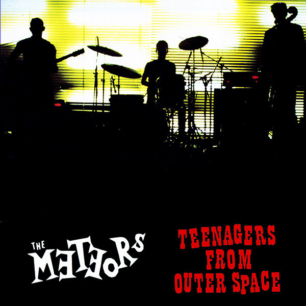The Meteors – Teenagers From Outer Space