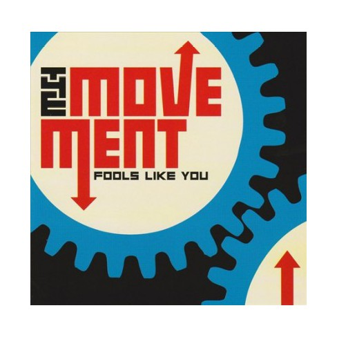 Movement – Fools Like You