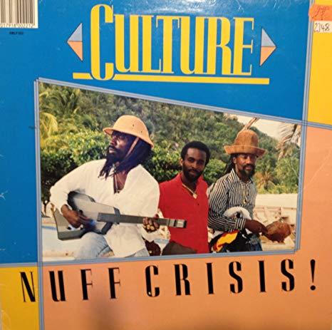 Culture – Nuff Crisis!
