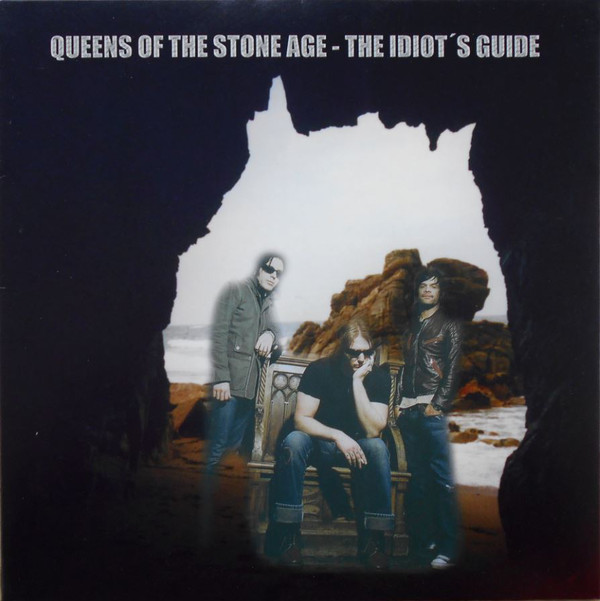 Queens Of The Stone Age – The Idiot's Guide