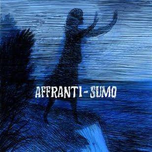 Sumo /Affranti – Split
