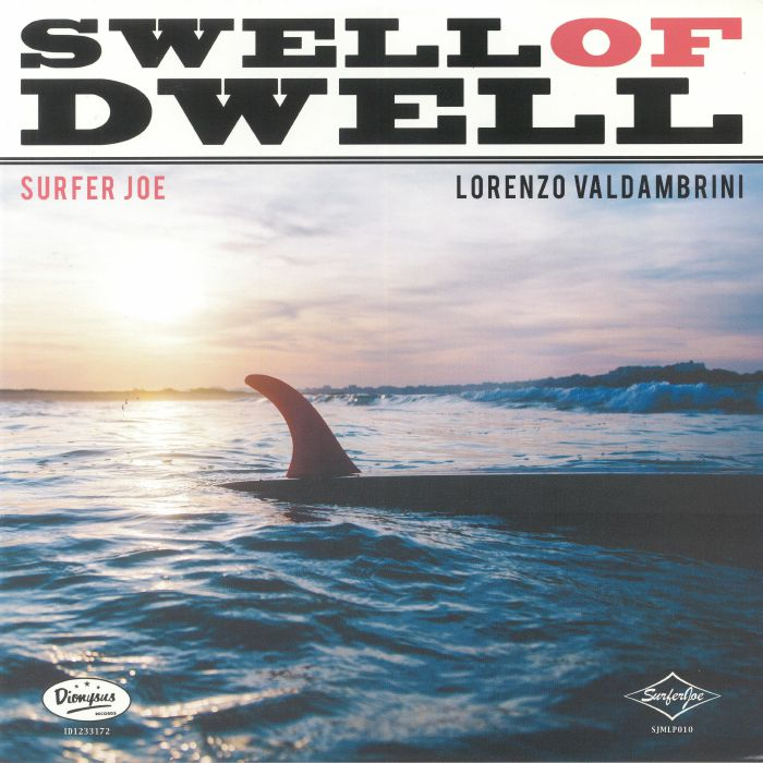 Surfer Joe – Swell Of Dwell