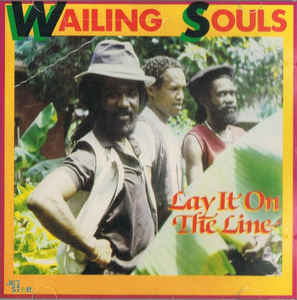 Wailing Souls – Lay It On The Line