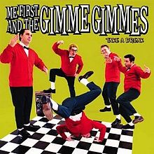 Me first and the Gimme Gimmes – Take a Break