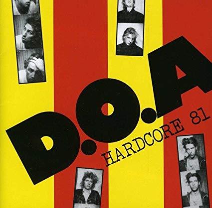 D.O.A. – Hardcore 81