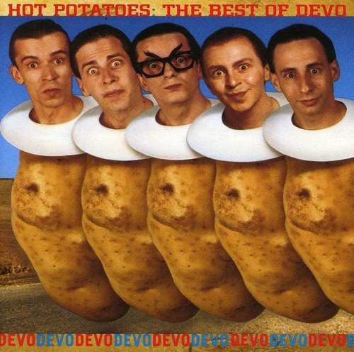 Devo – Hot Potatoes (best of)