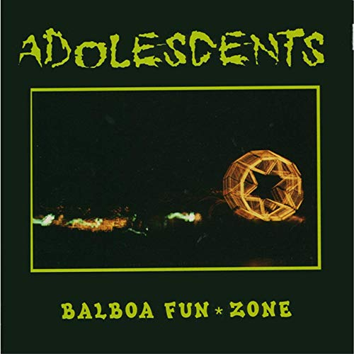 Adolescents – Balboa Fun zone