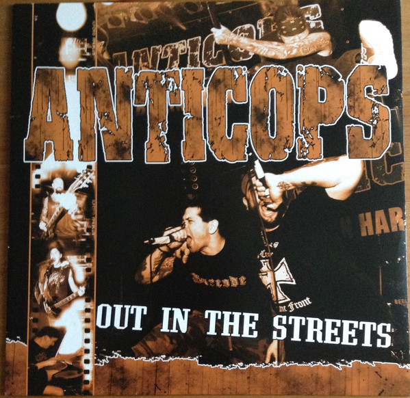 Anticops – Out in the streets