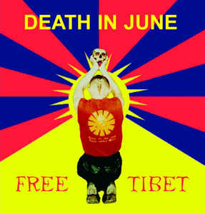 Death in June – Free Tibet