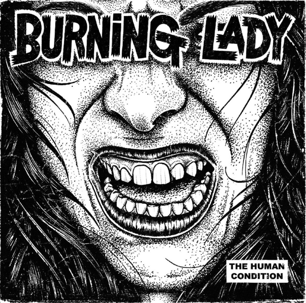 Burning Lady – The Human Condition