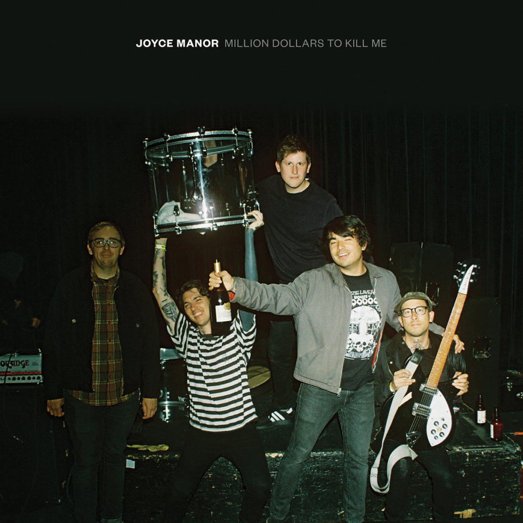 Joyce Manor – Million Dollars to Kill me
