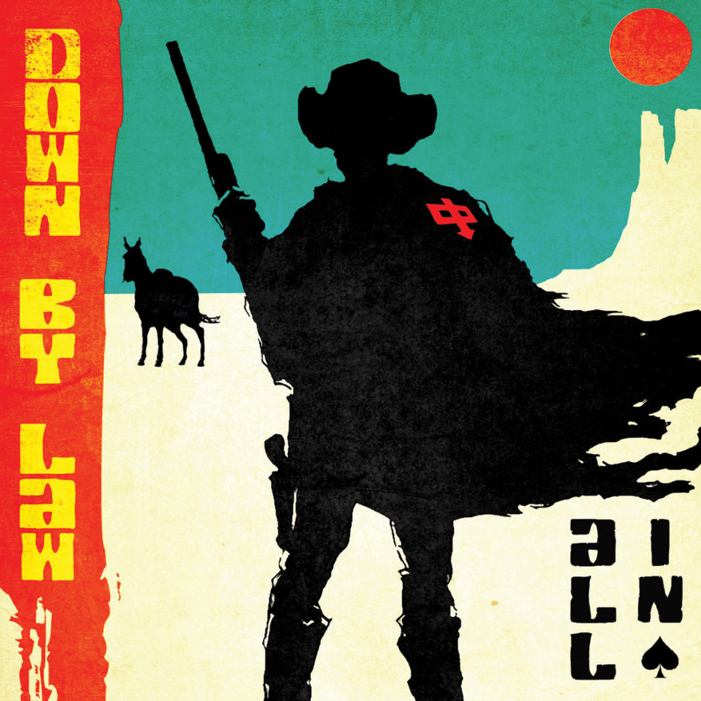 Down By Law – All In