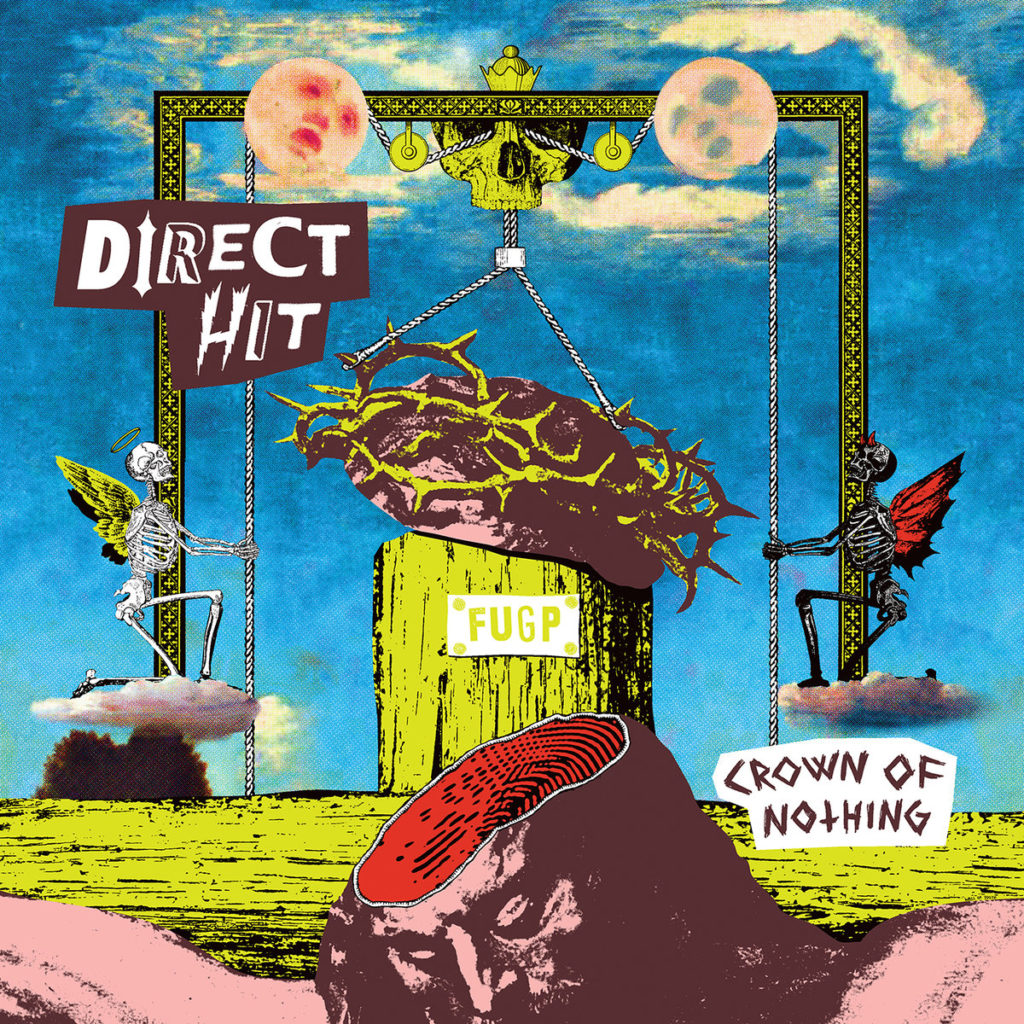 Direct Hit – Crown of Nothing
