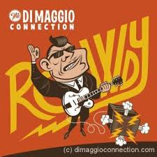 Di Maggio Connection – Rowdy