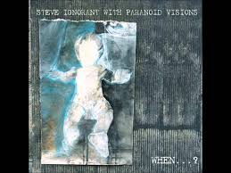 Steve Ignorant With Paranoid Visions – When…?