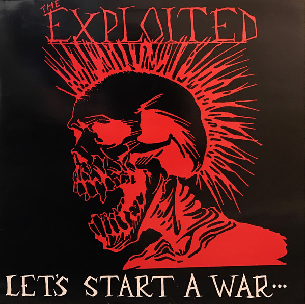 Exploited – Let's Start A War…