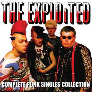Exploited – Complete Punk Singles Collection